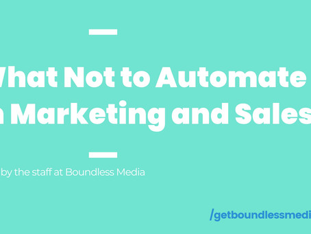 What Not to Automate In Marketing and Sales
