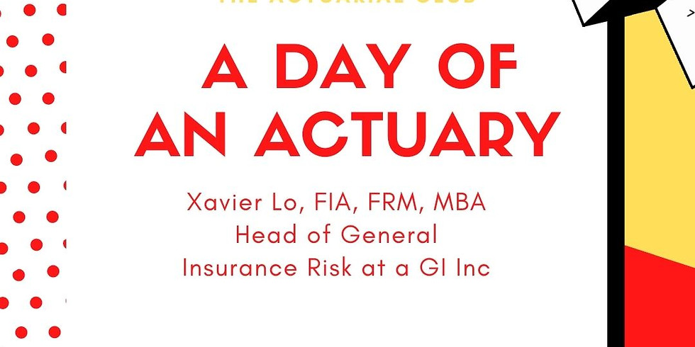 A day in Life of an Actuary