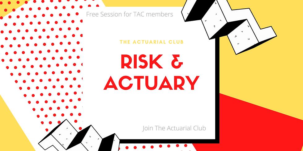 Risk & Actuary
