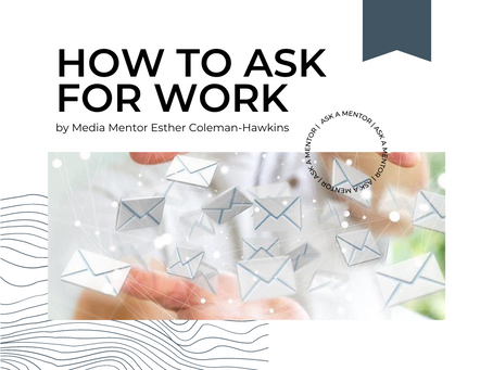 Cold Email Etiquette: how to ask for work
