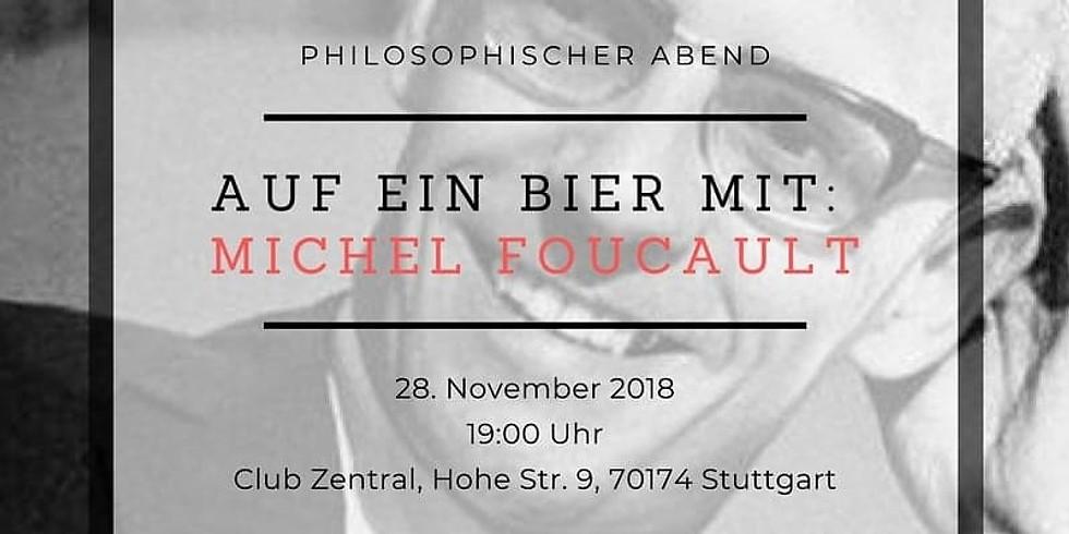 Auf ein Bier mit: Michel Foucault