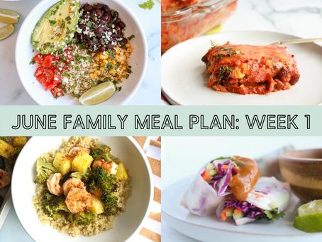 Balanced Family Meal Plan: June Week 1