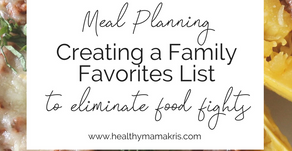 How Creating a Family Favorites List Helps Simplify Mealtime