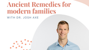 Episode 159: Ancient remedies for modern families with Dr. Josh Axe