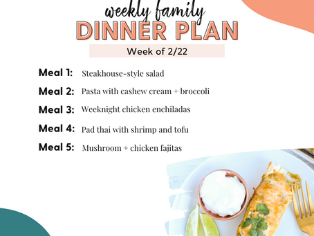 Meal Plan Monday: Family Dinners Week of 2/22