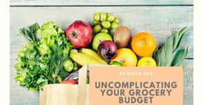 BONUS Episode 093: Uncomplicating your grocery budget