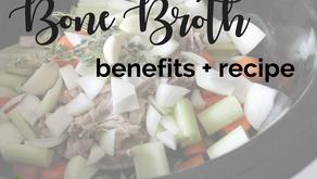 Bone Broth: Health Benefits + Recipe