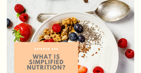 Episode 096: What is simplified nutrition?