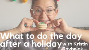 Ep. 127: What to do the day after a holiday