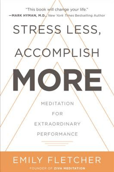 STRESS LESS ACCOMPLISH MORE