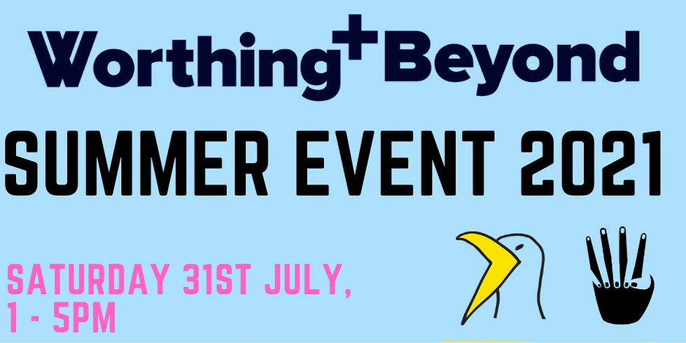 Worthing and Beyond Summer Event!