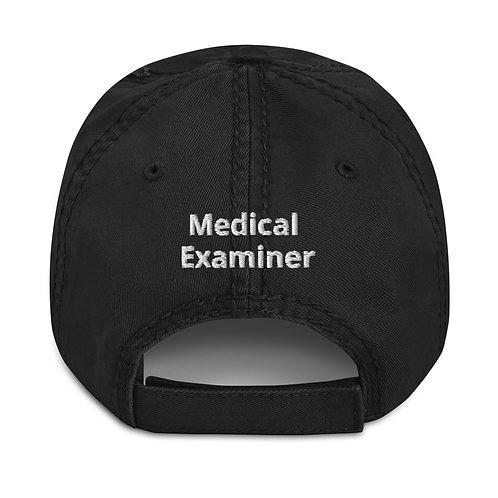 Medical Examiner Distressed Hat