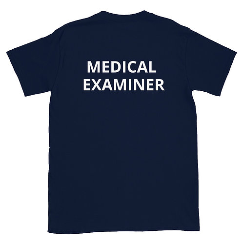 Medical Examiner Short-Sleeve Unisex T-Shirt