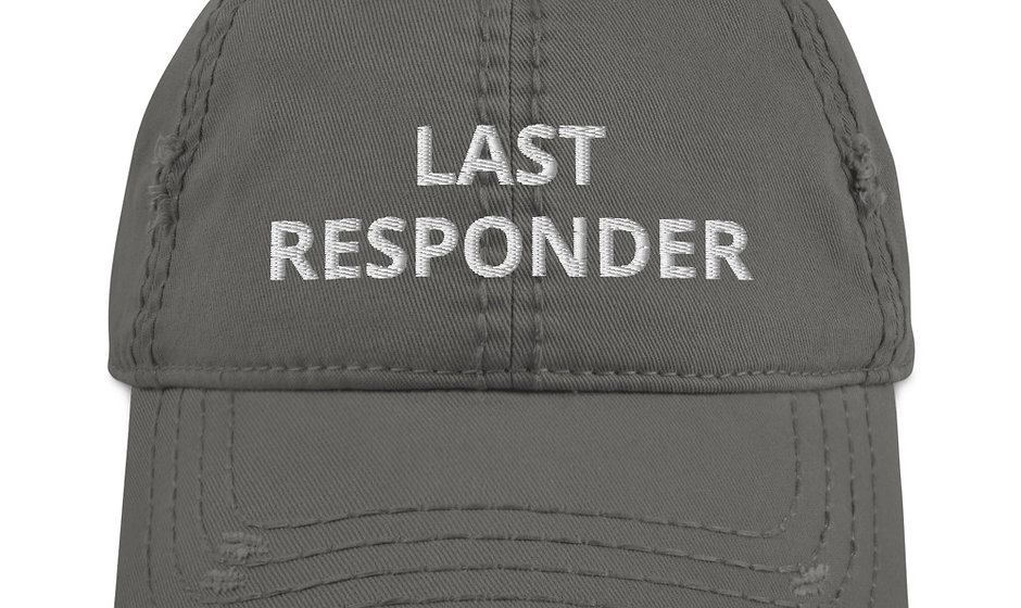 Embroidered Last Responder Distressed Hat