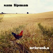 Nebraska - the Sam Lipman Band