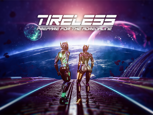 TIRELESS Public Demo Out Now