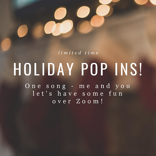 Holiday Pop In!
