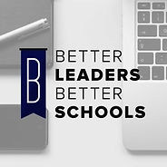Better Leaders Better Schools.jpg