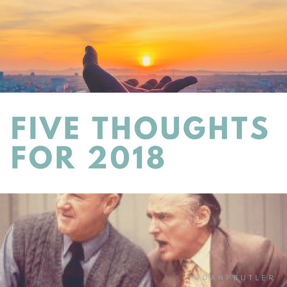 Five Thoughts for 2018