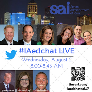 #IAedchat LIVE Show from School Administrators of Iowa Conference
