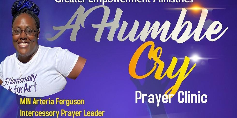 A Humble Cry Prayer Clinic
