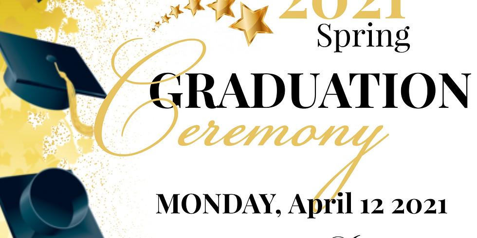 2021 Spring Graduation Celebration