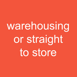 warehousing or straight to store.jpg