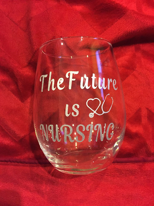 The Future Is Nursing Wine Glass Silver