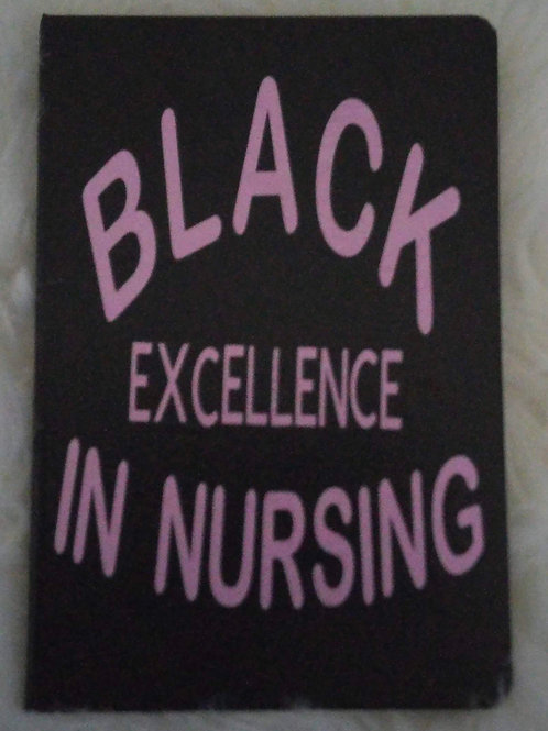 Black Excellence In Nursing Journal