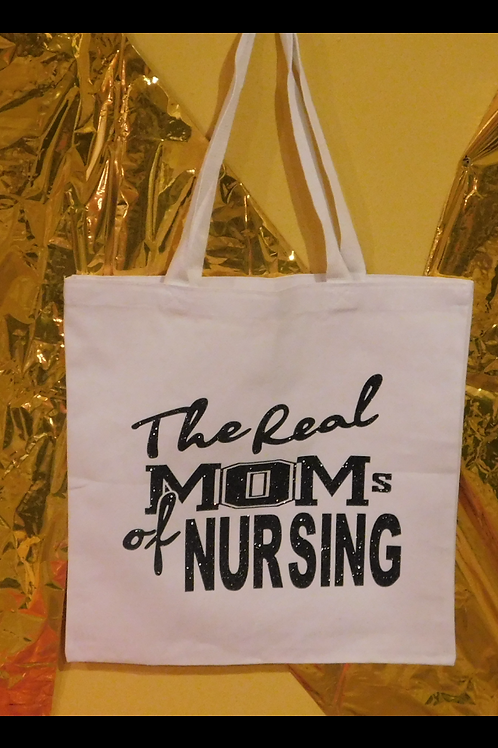 The Real Moms of Nursing Tote Bag