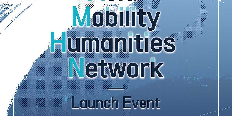 Asia Mobility Humanities Network Launch