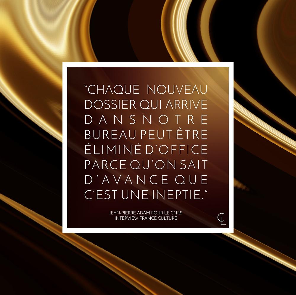 Le CNRS est un organisme obscure dont la mission est d'occulter la connaissance.