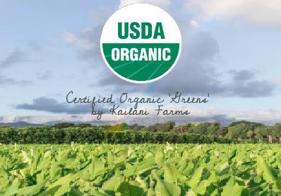 Certified Organic 'Greens' x Kailani Farms