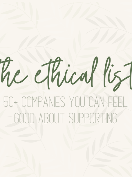 Over 50 Affordable Ethical Companies + Brands You Can Feel Good About Supporting