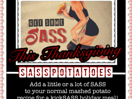 Get Some SASS this Thanksgiving!