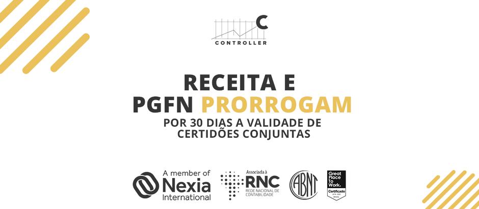Receita e PGFN prorrogam por 30 dias a validade de certidões conjuntas