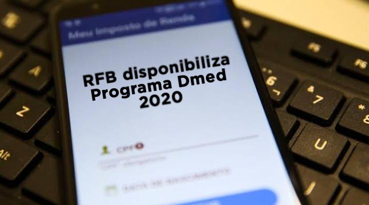 RFB disponibiliza Programa Dmed 2020