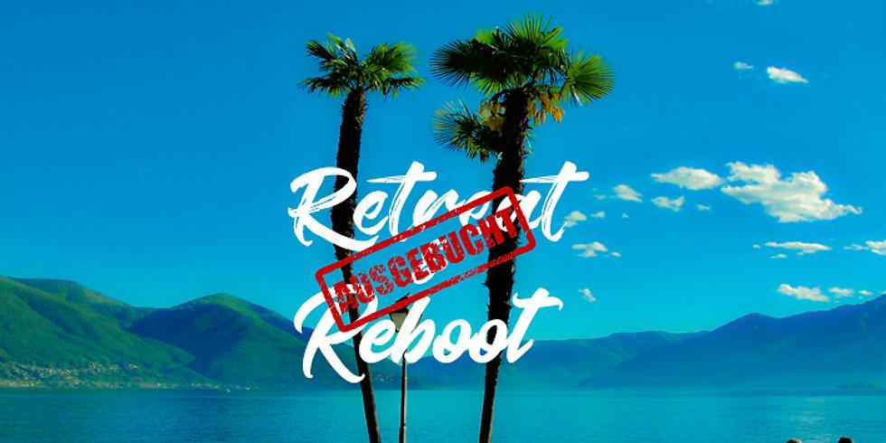 Retreat & Reboot