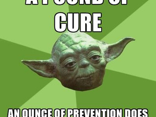 An Ounce of Prevention . . .