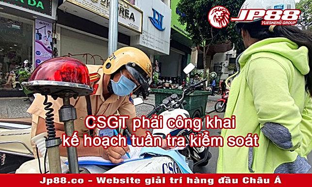 CSGT phải công khai kế hoạch tuần tra kiểm soát