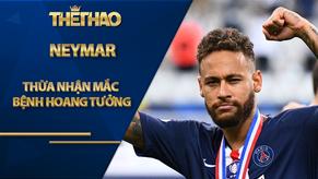 Neymar bất ngờ thừa nhận mắc bệnh hoang tưởng, 2 sếp lớn PSG bất hòa