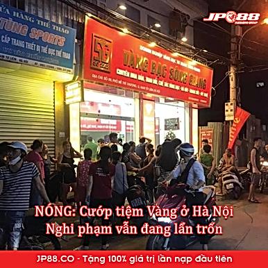 Cướp tiệm vàng ở Hà Nội