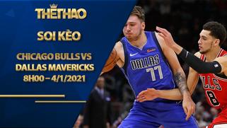 Kèo bóng rổ – Chicago Bulls vs Dallas Mavericks – 8h00 – 4/1/2021