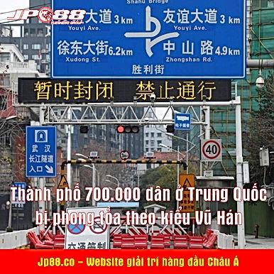 Thành phố 700.000 dân ở Trung Quốc bị phong tỏa theo kiểu Vũ Hán