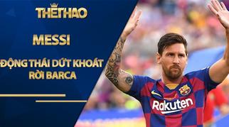 NÓNG: Động thái dứt khoát rời Barca của Messi
