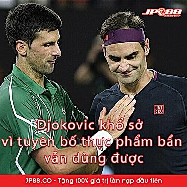 Tin thể thao HOT 12/5: Djokovic khổ sở vì tuyên bố thực phẩm bẩn vẫn dùng được