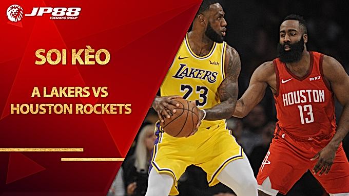 Kèo bóng rổ – LA Lakers vs Houston Rockets – 7h00 – 13/9/2020