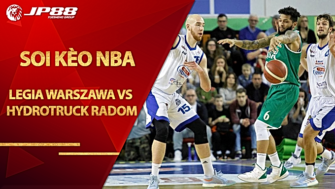 Kèo bóng rổ Legia Warszawa vs HydroTruck Radom – 30/08/2020