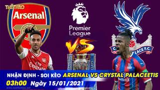 Nhận định – soi kèo Arsenal vs Crystal Palace 3h00 ngày 15/01