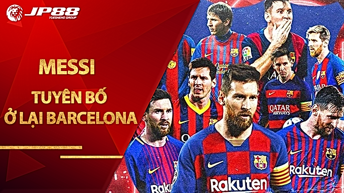 Messi tuyên bố ở lại Barcelona, sắp đón Depay thay Suarez giá rẻ bất ngờ